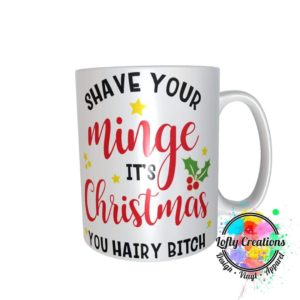 Shave your minge Christmas mug