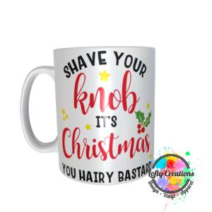 Shave your knob Christmas mug